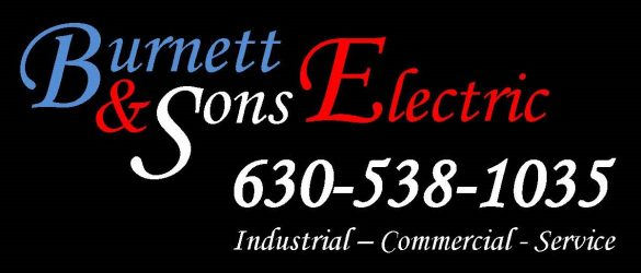 Burnett & Sons Electric PROUDLY SERVING THE GREATER CHICAGO AREA AND NORTHWESTERN INDIANA